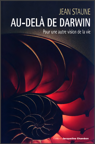 Livre : Au-delà de Darwin - Pour une autre vision de la vie