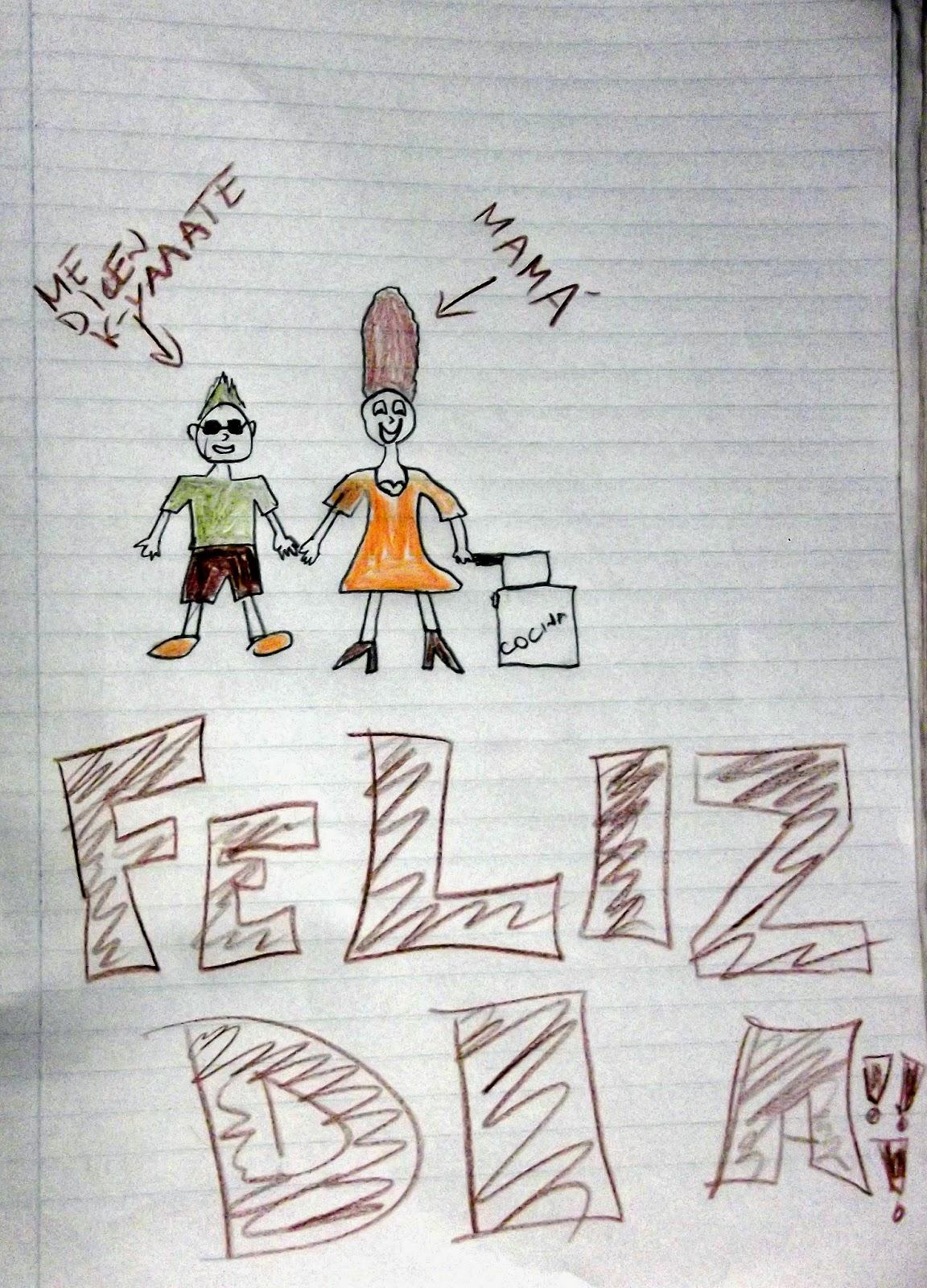 dibujo del dia de la madre me dicen k-yaaate feliz dia mama