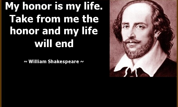 William Shakespeare honor quote