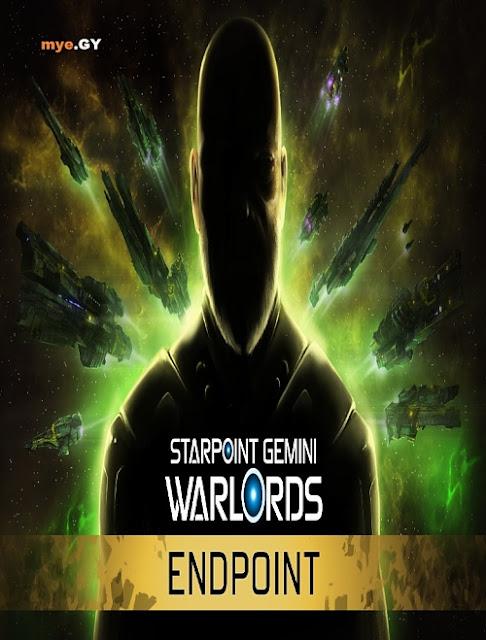 تحميل لعبه Starpoint Gemini Warlords  Endpoint 2018  للكمبيوتر برابط واحد مباشر