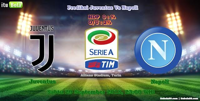 Prediksi Juventus Vs Napoli - ituBola