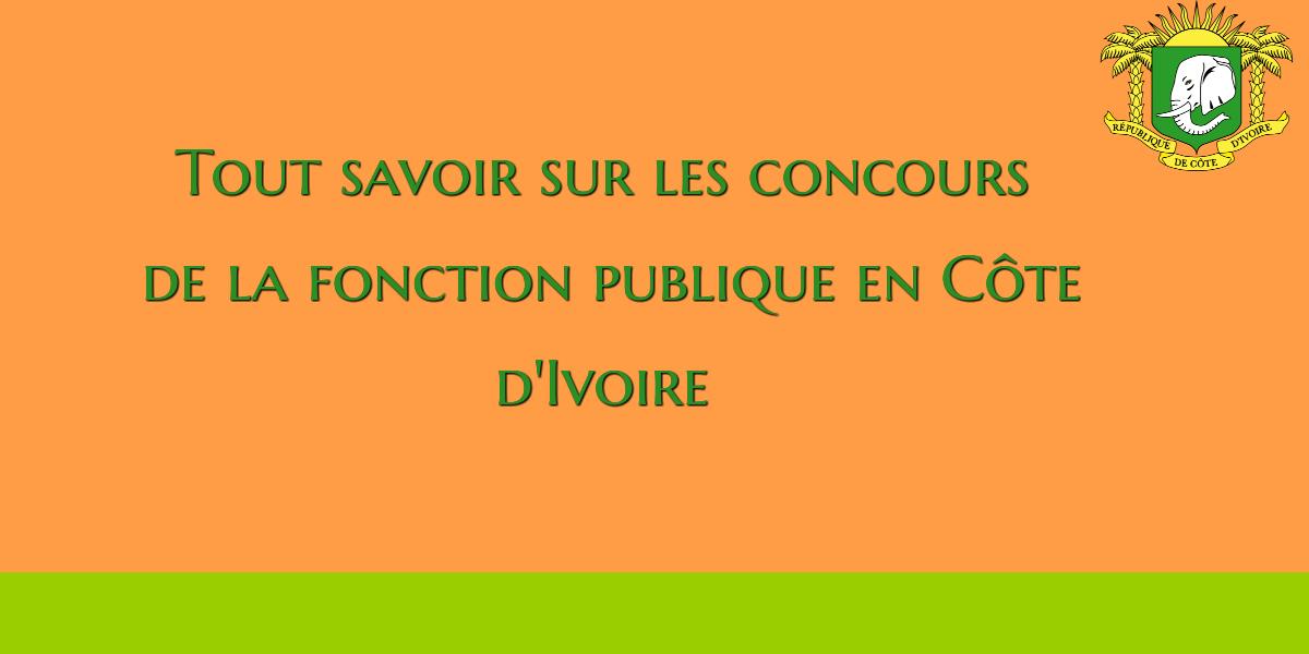 1f0035bdcf7 Comment s inscrit-on aux différents concours de la fonction publique en  Côte d