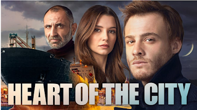 Heart Of The City, Drama Turki, Turkish Drama, 2017, RTM, TV2, 2018, Bu Sehir Arkandan Gelecek, Drama Turki Heart Of The City, Sinopsis Drama Turki, Heart Of The City Synopsis, Heart Of The City Cast, Pelakon Drama Turki Heart Of The City, Leyla Lydia Tugutlu, Kerem Bursin, Osman Alkas, Nilperi Sahinkaya, Burak Tamdogan, Gurkan Uygun, Poster,