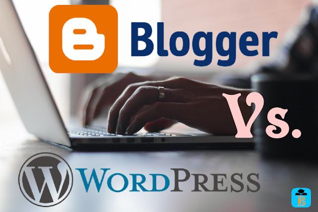 Blogger vs. WordPress