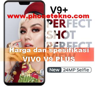 Harga dan spesifikasi VIVO V9 PLUS