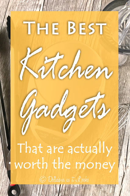 The Best Kitchen Gadgets (that are actually worth the money!)  /  Delicious as it Looks