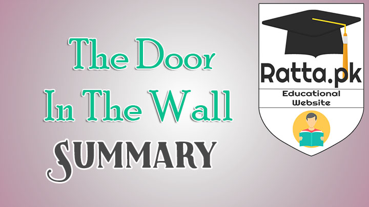 The Door In The Wall Summary - BA LLB English Notes