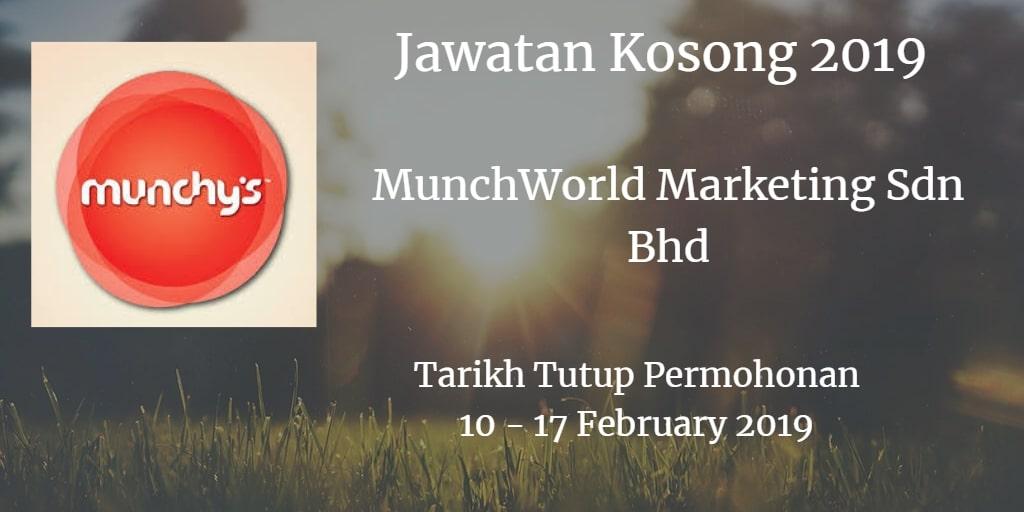 Jawatan Kosong MunchWorld Marketing Sdn Bhd 10 - 17 February 2019