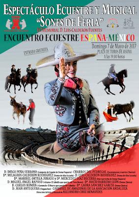 Feria de Osuna 2017 - Espectáculo Ecuestre y Musical - Encuentro Ecuestre España-México