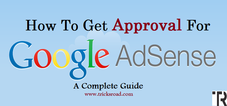 How to Get Google AdSense approval fast