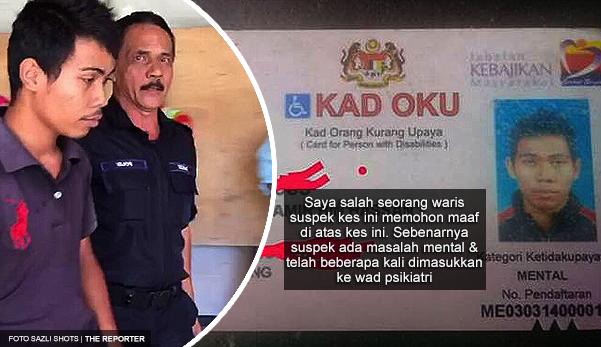 'Dia ada masalah kesihatan mental, saya wakil keluarga suspek mohon maaf kepada mangsa'