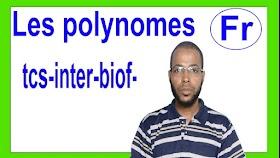 Opérations sur polynômes somme,produit,soustraction des  polynômes ,Les polynômes Tronc commun bac international (biof)