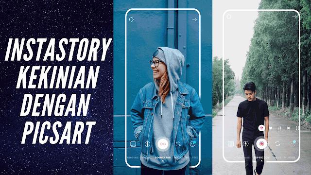 Cara Membuat Story Instagram Keren dan Kekinian dengan Aplikasi PicsArt
