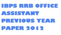 IBPS RRB Office Assistant Previous Papers , IBPS Regional rural bank previous papers , IBPS rrb papers , IBPS RRB question papers , IBPS RRB model papers,IBPS RRB Sample papers , IBPS RRB clerk previous papers, ibps rrb syllabus , ibps rrb office assistant exam pattern , ibps rrb exam question pattern, rrb previous papers