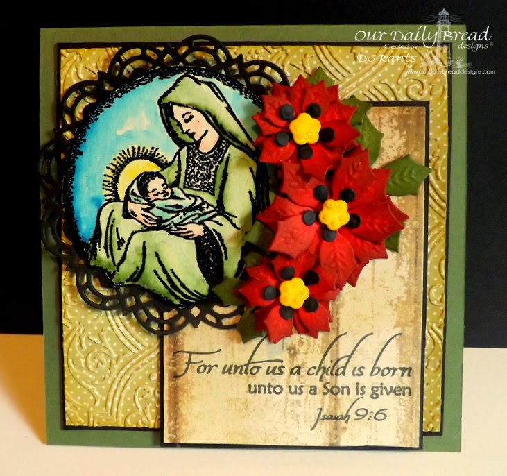 Our Daily Bread Designs, Mother and Child Ornament, Joy to the World, Peaceful Poinsettia Dies, Doily Dies, Blushing Rose Collection Paper, designed by DJ Rants