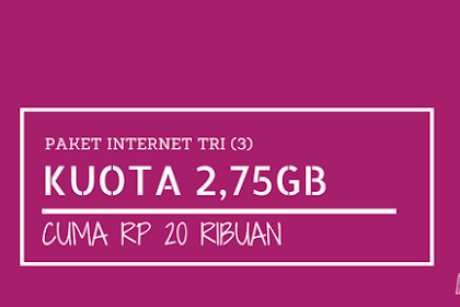 Paket 4G LTE Tri 2.75GB Cuma 20 ribu (750MB + 2GB 4G berlaku 14 hari), Caranya Begini?
