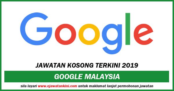 iklan jawatan kosong google malaysia