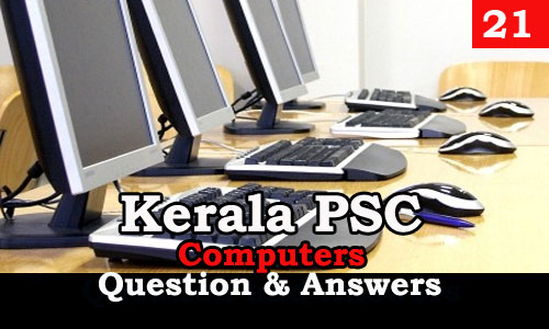 Kerala PSC Computers Question and Answers - 21