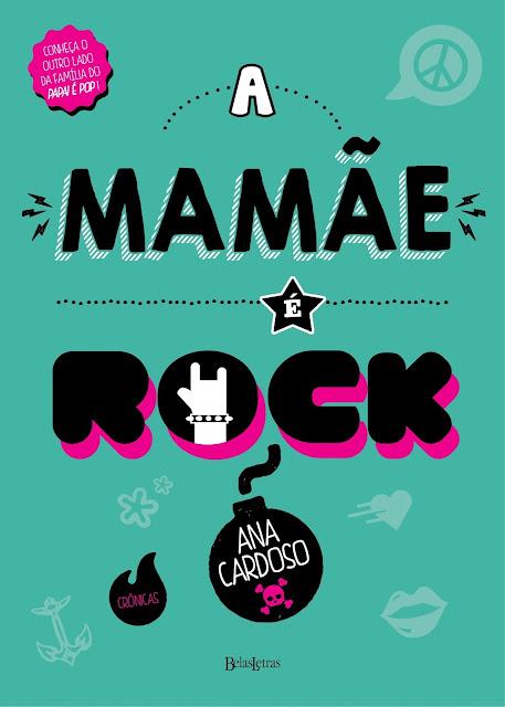A Mamãe é Rock Ana Cardoso