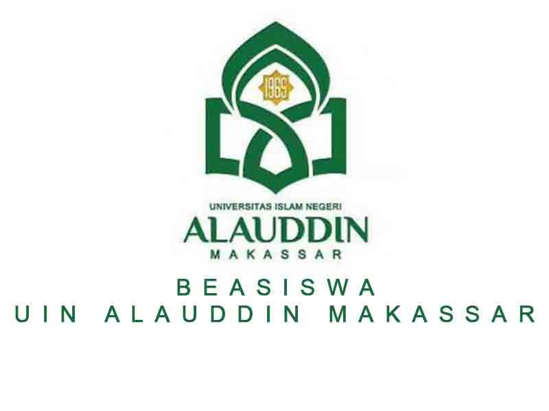 Informasi Beasiswa yang disediakan UIN Alauddin Makassar untuk Tahun ini