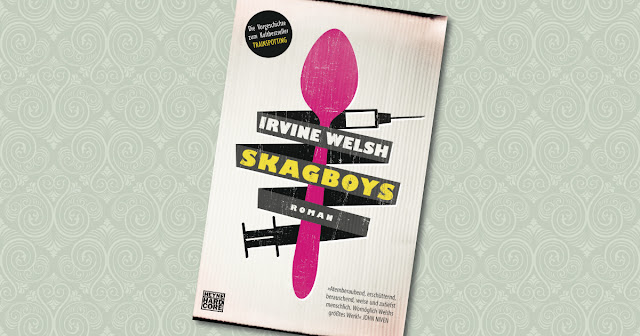 Skagboys Irvine Welsh Heyne Hardcore Cover