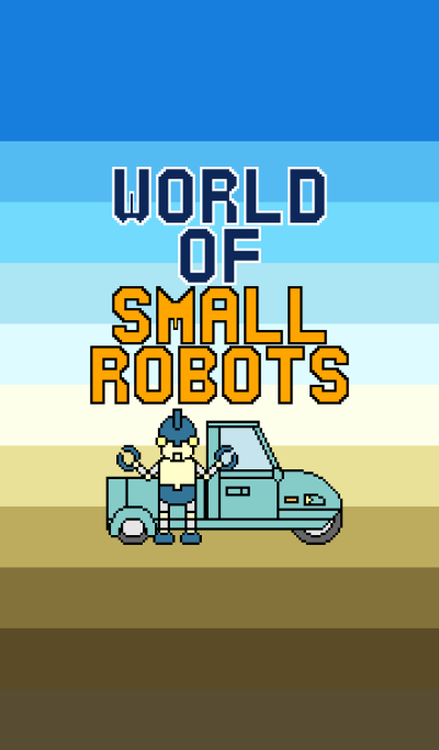 World of small robots (DOT ver.)