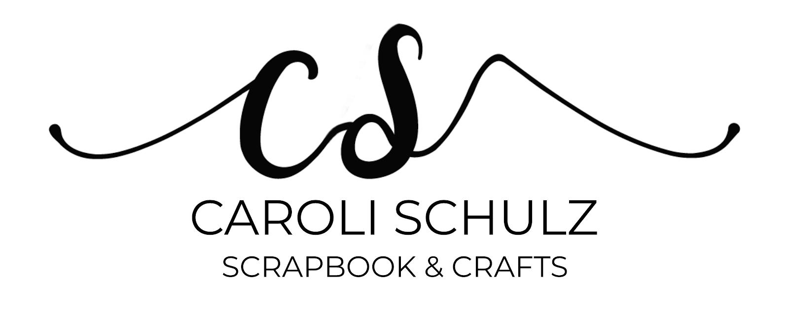 Caroli Schulz Scrapbook & Crafts