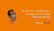 Avoid form resubmission on page refresh using PHP or JavaScript.