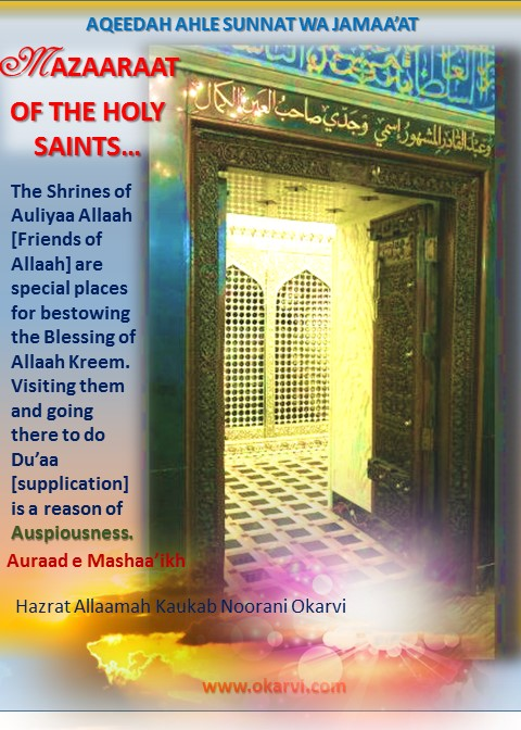 Mazaraat of the Holy Saints-A source of Great Blessings