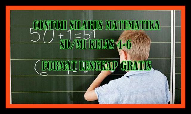 Contoh Silabus Matematika SD/MI Kelas 4-6 Format Lengkap
