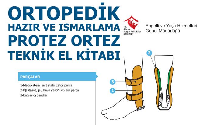 Ortopedik Hazır ve Ismarlama Ortez Protez Teknik El Kitabı
