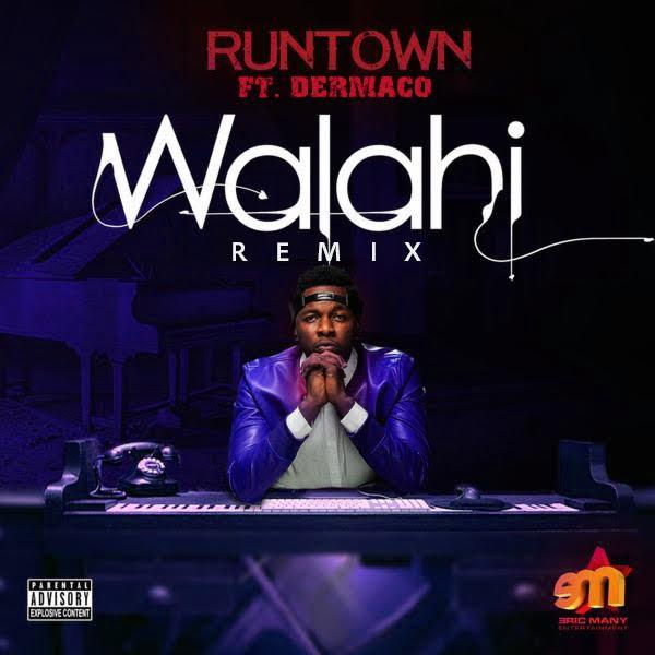 Runtown – Walahi (Remix)  ft. Demarco