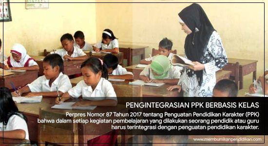 Pengintegrasian Penguatan Pendidikan Karakter Berbasis Kelas