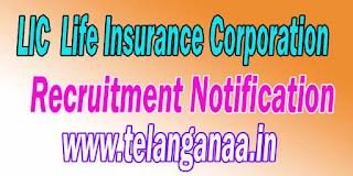 LIC (Life Insurance Corporation) Recruitment Notification 2016
