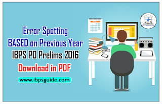 List of 100 Error Spot Questions BASED on Previous Year IBPS PO Prelims 2016 – Download in PDF