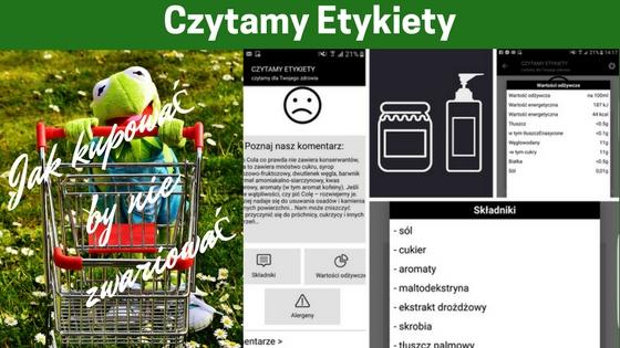 Czytamy etykiety - 8 aplikacji na telefon, które ułatwią Ci zakupy