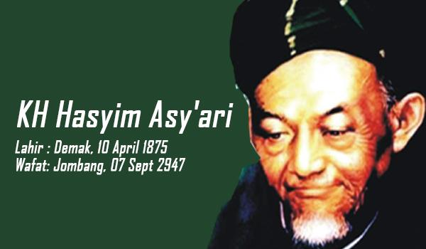 Biografi Singkat Kh Hasyim Asy Ari Pendiri Nahdlatul Ulama