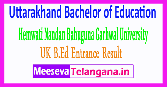 Uttarakhand Bachelor of Education UK B.Ed Entrance Result 2018