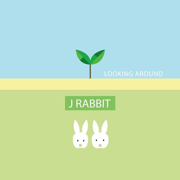 J Rabbit – Looking Around (ITUNES MATCH AAC M4A)