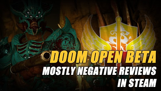 Doom Open Beta ★ Mostly Negative Reviews In STEAM