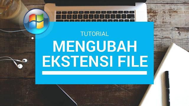 Cara Merubah Ekstensi File Foto di Komputer