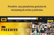 IMDb lanza Freedive, una plataforma online para ver películas y series gratis por streaming
