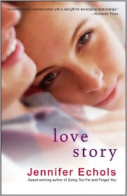 Review: Love Story by Jennifer Echols.