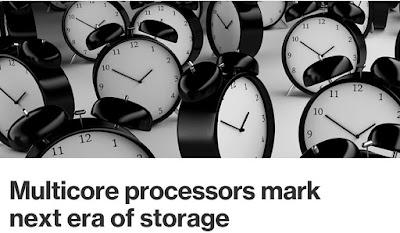 SearchStorage: Multicore processors mark next era of storage…Tick Tock