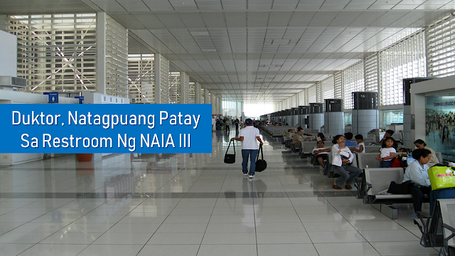"A man was found ""unresponsive"" and declared dead inside a restroom cubicle at the Ninoy Aquino International Airpor (NAIA) Terminal 3 last Sunday.    The Manila International Airport Authority (MIAA) reported that a janitor saw the man enter the restroom and alerted the authorities when the man didn't come out.    The man was initially identified as Richard Alexander Parenas, who apparently went to the restroom past 6 a.m.    In a statement, MIAA's medical team said Parenas was found on a toilet seat, ""unresponsive to any form of verbal or physical stimulation, with dilated pupils and was without a pulse, spontaneous breathing or heartbeat.""      Ads    A man was found ""unresponsive"" and declared dead inside a restroom cubicle at the Ninoy Aquino International Airpor (NAIA) Terminal 3, Sunday.  The Manila International Airport Authority (MIAA) reported that a janitor saw the man enter the restroom and alerted the authorities when the man didn't come out.  MIAA identified the man as Richard Alexander Parenas, who apparently went to the restroom past 6:15in the morning.  In a statement, MIAA's medical team said Parenas was found on a toilet seat, ""unresponsive to any form of verbal or physical stimulation, with dilated pupils and was without a pulse, spontaneous breathing or heartbeat.""   Ads   Isang doktor, natagpuang patay sa loob ng CR sa NAIA Terminal 3. 