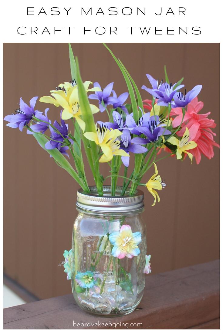 Be brave keep going spring fling tween flower craft for for Easy crafts for tweens