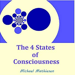 There are 4 States of Consciousness