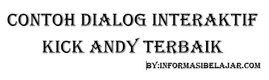 Dialog Interaktif Kick Andy