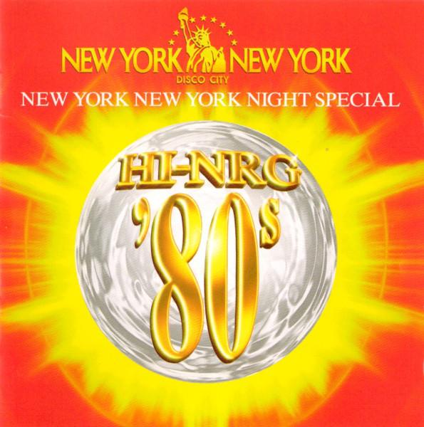 RETRO DISCO HI-NRG: Hi-NRG '80s New York New York Night