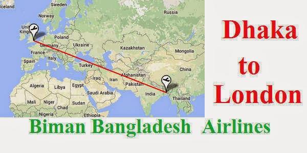 Dhaka to London Flight Time Schedule Biman Bangladesh Airlines